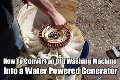 Convert an Old Washing Machine Into a Water Powered Generator. This thing is so easy to do and costs so little to build. Get off the grid today!