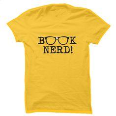 Book Nerd T Shirt, Hoodie, Sweatshirts - tee shirts #teeshirt #clothing
