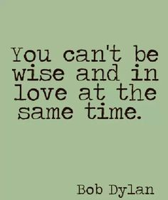 Wise and in love