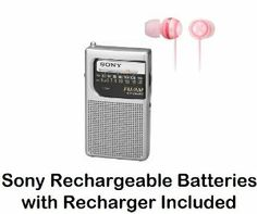 Sony Palm Size Portable AM/FM Radio with Built-in Speaker, Earphone Jack, LED Tuning Indicator, Carry Strap & Peach Pink Fashion Earbud Headphones - Sony Rechargeable Batteries with Recharger Included - Compact Design Fits Easily Into Any Pocket by Sony. $39.95. Sony's Pocket AM/FM Radio will fit easily into your shirt or jacket pocket for convenience & easy portability. The AM/FM Tuner lets you choose from the wide range of radio talk shows & music programming, the Built...