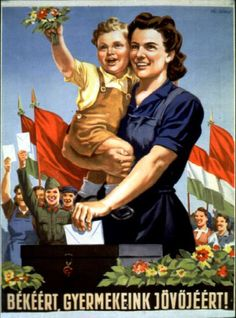 Communist propaganda poster from Hungary, circa 1953 Retro Ads, Vintage Ads, Vintage Posters, Political Beliefs, Political Art, Hungary History, Chinese Propaganda Posters, History Posters, Communist Propaganda