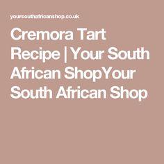Cremora Tart Recipe   Your South African ShopYour South African Shop