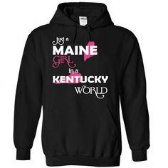 Just A Maine Girl In A Kentucky World T Shirts, Hoodies. Get it now ==► https://www.sunfrog.com/Valentines/-28Maine001-29-Just-A-Maine-Girl-In-A-Kentucky-World-Black-Hoodie.html?57074 $39