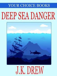 Deep Sea Danger (Your Choice Books #1) by J.K. Drew, http://www.amazon.com/gp/product/B005UFYFLU/ref=cm_sw_r_pi_alp_OJVRpb0WP1FXJ