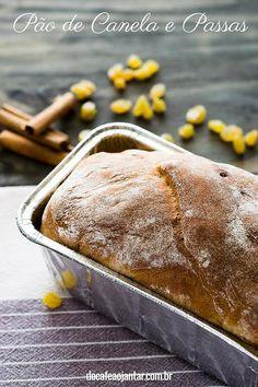 Pão de Canela e Passas                                                                                                                                                                                 Mais