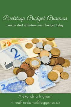 You can start a business with just a little budget. It's all about minimalising and outsourcing carefully. Here are my top tips for starting your bootstrap budget business. Yes, these are tips that I followed to create my writing business.