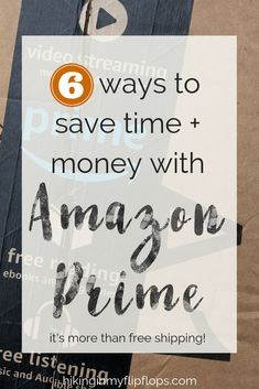 Amazon Prime memberships are so much more than free shipping. 6 more benefits to Prime memberships to save time and save money #savemoney #Amazon #AmazonPrime