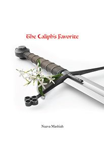 Book Review: The Caliph's Favorite #IndieQuillReview #SelfPublishing #SelfPublishingReview #BookVenture #Selfpublisher #BookReview #IndieAuthors #IndieReview #SelfPublishedAuthors #BookVenturePublishing #SelfPub #SelfPublishingAuthor #BookReviews #SelfPubReviews  #TheCaliphsFavorite #IndieWriter #History #NaavaMashiah