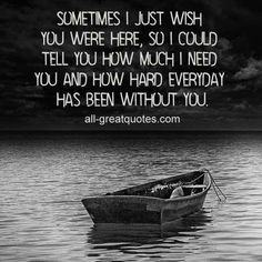 Miss You Daddy, Miss You Mom, Wish You Are Here, I Need You, Love You, I Thought Of You Today, Grief Poems, Now Quotes, I Carry Your Heart