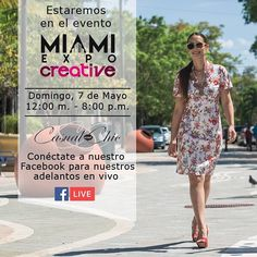 We will be at the #MiamiExpoCreative this sunday, may 7th from 12 noon to 8pm! Connect to our facebook page for live previews! #fashion #miamifashion #casualandchic #facebooklive