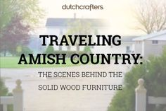We've spent years finding talented woodworkers, and getting to know them and their work. Trips to Amish Country take us to Pennsylvania, Indiana, and Ohio where the day usually starts before the sun rises. There are no warehouses with rows of pre-made chairs and tables waiting to be selected and shipped. Solid wood furniture of this magnitude begins with the ideas of Amish woodworkers who have been perfecting their skills since they were children. #amish #travel #dutchcrafters #furniture