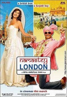 Namaste London, one of my top fav Bollywood movies