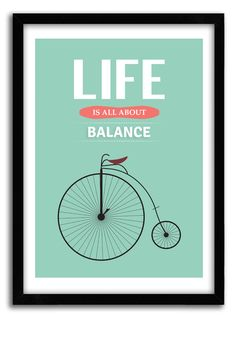 "Motivational poster, Bicycle art, ""life is all about balance"" Quote print, bicycle poster,  Inspirational posters, Mid Century, A4 Poster. $ 20.00, via Etsy."