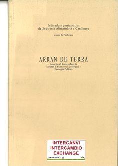 També disponible al Centre de Documentació del Parc  http://catalegbeg.cultura.gencat.cat/iii/encore/record/C__Rb1490984 I a text complet a: http://www.ieeep.net/sobirania-alimentaria/