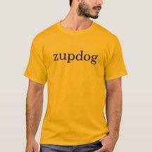 What's ZUPDOG, funnynoveltytshirts, noveltytshirtsamazon, men's fashion, women's fashion, noveltytshirtswomen's, tshirtswith funny sayings on them, cheap funny tshirts, funnynoveltyteeshirts, cheapfunny t shirts, funny shirtswith sayings, funny t shirtsonline, funny t shirtsamazon, sarcastict shirts, coolt shirtsonline, funny t shirtsfor men,  offensivet shirts, cool shirts, zazzle funny tee shirts,
