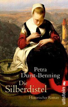 Die Silberdistel von Petra Durst-Benning, http://www.amazon.de/dp/B008TRIB16/ref=cm_sw_r_pi_dp_v3K9sb19TV381