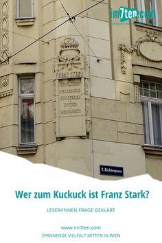 Wir klären die LeserInnen Frage zum Haus Ecke Richtergasse 1/Neubaugasse in 1070 Wien. Wer war Franz Stark und warum ziert sein Name die Hausfassade? Stark, Floor Plans, Blog, House Siding, New Construction, Architecture, Blogging, Floor Plan Drawing, House Floor Plans