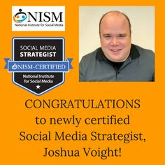 We're excited to welcome newly certified Social Media Strategist, Joshua Voight, to the SMS Certified Professionals community!