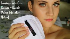 Evening skin care routine. Double Deluxe Exfoliation method with DMP Health Deluxe Fiber Microfiber Facial Cloth