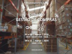 GESTÃO de COMPRAS  Formação  INSCRIÇÕES: http://www.aea.com.pt/home/ficha/171  Mais informação: http://www.aea.com.pt/admin/files/eventos/Circular_06_2016_-_Gestão_de_Compras.pdf  ou em   www.aea.com.pt