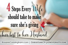 4 Steps Every Wife Should Take to Make Sure She''s Giving Her Best to Her Husband