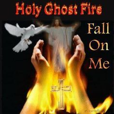 HOLY GHOST FIRE