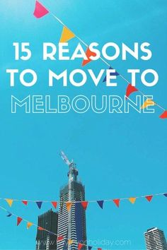 15 Reasons to Move to Melbourne. Trying to decide where to live in Australia? Click to find out 15 reasons why Melbourne is the best city! // Hayley on Holiday