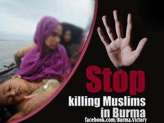 Stop killing Muslim in burma