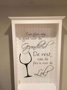 Muursticker Een glas wijn http://www.versierendoejezo.nl/muursticker-een-glas-wijn.html