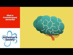 What is frontotemporal dementia? - Alzheimer's Society (7)