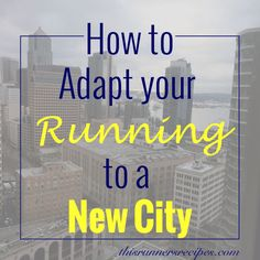 Adapting Your Running to a New City