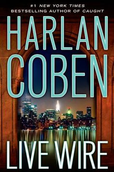 Live Wire by Harlan Coben..one of the Myron Bolitar series, Deal Breaker (1995),Drop Shot (1996),Fade Away (1996),Back Spin (1997),One False Move (1998),The Final Detail (1999),Darkest Fear (2000),Promise Me (2006),Long Lost (2009),Live Wire (2011).  I have read these over the years but I always seem to prefer his stand alone novels.