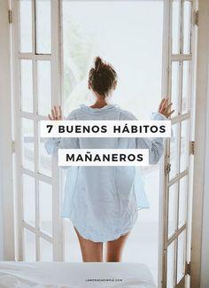 7 buenos hábitos mañaneros que hay que seguir