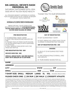 The 5th Annual Devin's Dash Memorial 5K is tomorrow! Stop by Hilton Head Health today between 3-6pm to pick up your Race Day Packet. And if you still aren't registered, see the registration form to get signed up.