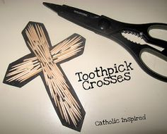 Catholic Inspired ~ Arts, Crafts, and Activities!: Toothpick Crosses {Fun, easy, and pretty!}