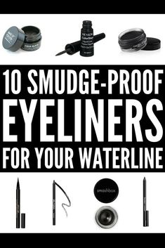 From pencil to liquid to gel, this roundup of the best eyeliner for your waterline will help you find the perfect pick for your eyes. They won't run, they won't smudge, and they'll last all day! We've(Best Makeup For Beginners) Smudge Proof Eyeliner, How To Do Eyeliner, How To Apply Makeup, Eyeliner Pencil, Winged Eyeliner, Best Black Eyeliner, Learn Makeup, Apply Eyeliner, Simple Eyeliner