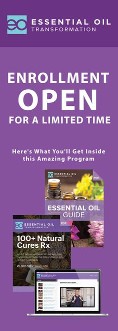 Essential Oil Transformation is now open... Enroll today & discover how to use essential oils to transform the health of you & your family