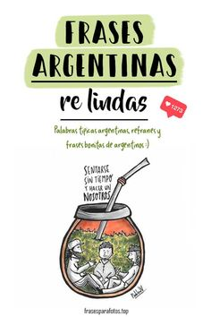 frases re lindas Yerba Mate, Word Play, Spanish, Feelings, Words, Quotes, Tattoo Phrases, Spanish Words, Cute Words