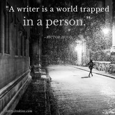 A writer is a world trapped in a person. -- Victor Hugo**on a rainy night here after group text w/old pals**❤️ Book Writing Tips, Writing Words, Writing Prompts, Poetry Prompts, Fiction Writing, Writing Skills, Writer Quotes, Book Quotes, Life Quotes