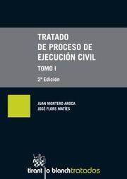 Montero Aroca, Juan Tratado de proceso de ejecución civil. Tirant lo Blanch, 2013