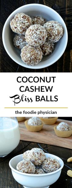 Coconut Cashew Bliss Balls- coconut and cashews come together for the perfect afternoon indulgence! | @foodiephysician