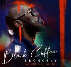 """South African disc jockey and record producer DJ Black Coffee teams up with American singer Sabrina Claudio for a new song titled """"SBCNCSLY. Musica Black, Sabrina Claudio, We Heart It Images, Soul Singers, The Dj, Deep, Music Download, Teen Vogue, Black Coffee"""