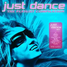 V.A. Just Dance 2017 - The Playlist Compilation (2016) | MP3...