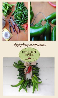 When the pepper harvest comes in, follow the prairie tradition and make pepper wreaths!
