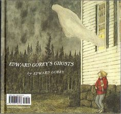 Goreyana: A Halloween Treat & Edward Gorey's Ghosts