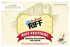 Welcome in Incredible Jodhpur... Rajasthan International Folk Festival 2014 Visit www.incrediblejodhpur.com