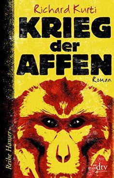 Krieg der Affen (Reihe Hanser) von Richard Kurti http://www.amazon.de/dp/3423650168/ref=cm_sw_r_pi_dp_-lJbwb0S1CQQB