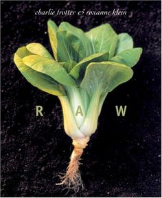 Raw by Charlie Trotter