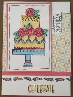 Celebrate with Cake- May 2016 Stamp Of the Month- Close To My Heart.  Artwork by Tina Sutton