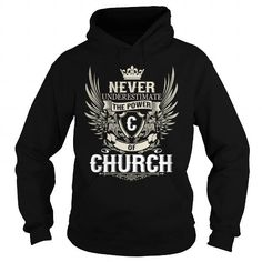 Awesome Tee Never Underestimate the power of a CHURCH T-Shirts